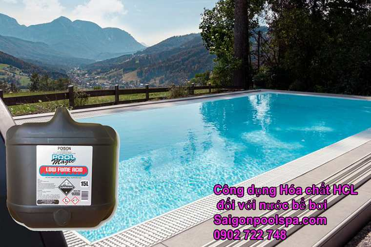 Công Dụng Của Axit Hcl đối Với Nước Hồ Bơi